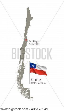Silhouette Of Chile Country Map. Gray Editable Map With Waving National Flag And Santiago De Chili C