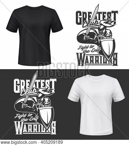 Knight Warrior With Shield T-shirt Print Mockup, Fight Club Vector Emblem And Motto Slogan. Medieval