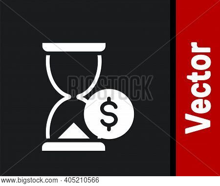 White Hourglass With Dollar Icon Isolated On Black Background. Money Time. Sandglass And Money. Grow