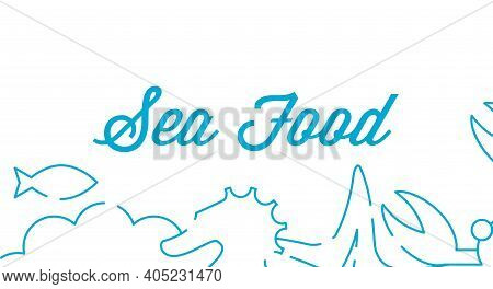 Sea Food Blue Emblem. Sea Creatures Border. Flat Vector Illustration Isolated On White.