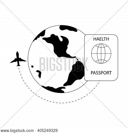 Health Passport Or Immunity Passport For Safe Travel. Plane Is Flying Around The Earth. Vaccination