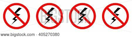 Lightning Ban Icon. Lightning Is Prohibited. Stop Or Ban Red Round Sign With Lightning Icon. Vector