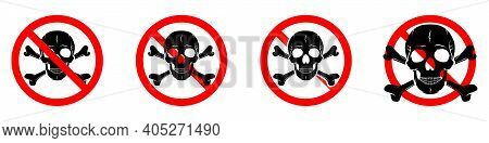 Stop Or Ban Red Round Sign With Skull And Crossbones Icon. Vector Illustration. Forbidden Signs Set.