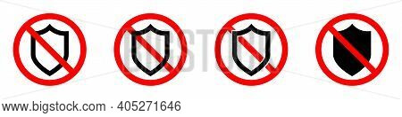 Shield Ban Icon. Shield Is Prohibited. Stop Or Ban Red Round Sign With Shield Icon. Vector Illustrat