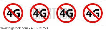 4g Mobile Networks Ban Icon. 4g Signal Is Prohibited. Stop Or Ban Red Round Sign With 4g Internet Ic