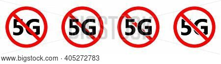 5g Mobile Networks Ban Icon. 5g Signal Is Prohibited. Stop Or Ban Red Round Sign With 5g Internet Ic