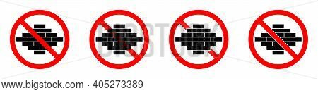 Construction Ban Icon. Construction Is Prohibited. Stop Or Ban Red Round Sign With Bricks Icon. Vect