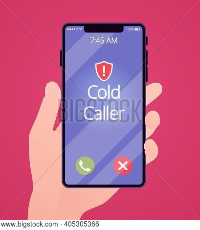 Cold Calling On Telephone Screen For Potential Customer. Hand Holding Phone, Screen With Spam And Te