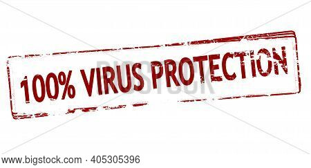 Rubber Stamp With Text One Hundred Percent Virus Protection Inside, Vector Illustration