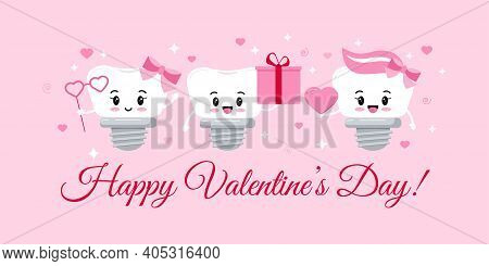 Dental Implant Tooth On Orthodontist Valentines Day Greeting Card With Hearts And Sparkles. Happy Va
