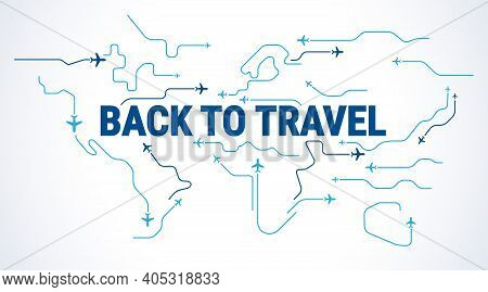 Back To Travel Concept - Airplanes Silhouettes Fly In The Sky Over World Map - Airplane Travelling B