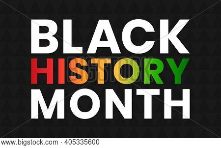 Black History Month Banner. Vector Illustration Of Design Template For National Holiday Poster Or Ca