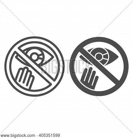 Prohibition Of Touching The Eyes Line And Solid Icon, Corona Downturn Concept, Covid-19 Prevention S
