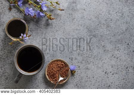 Useful Chicory Drink And Blue Flowers. Healthy Herbal Beverage, Coffee Substitute. Space For Text. V