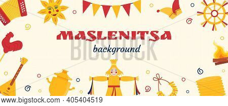 Web Banner For Pancake Week. Russian Translation - Maslenitsa. Doll In Ethnic Dress With Head From S