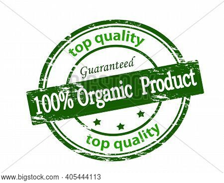 Rubber Stamp With Text One Hundred Percent Organic Product Inside, Vector Illustration