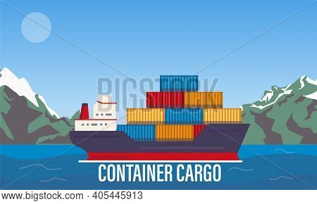 Cargo Ship In Bay, Industrial Vessel With Containers Freight In Harbor Shipyard, Import And Export M