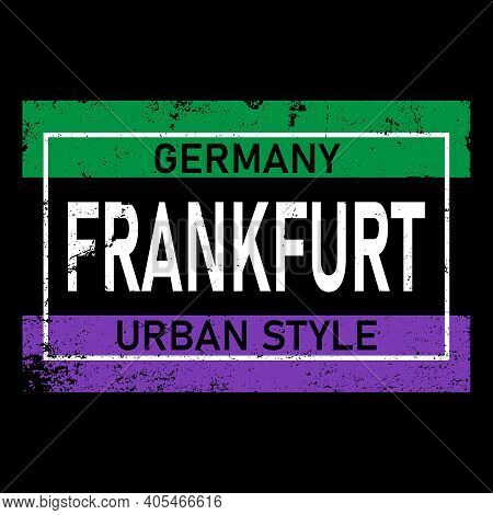 Frankfurt Am Main Vector Lettering In German, Its German Name Of Frankfurt Am Main. German City Name