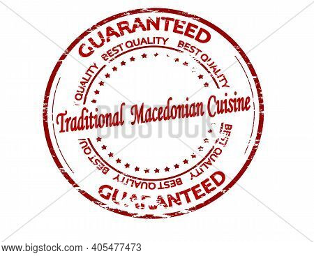 Rubber Stamp With Text Traditional Macedonian Cuisine Inside, Vector Illustration