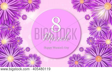 8 March. Women's Day Vector Greeting Card With Decor Of Paper Cut Flowers And Sparkles. Design For W