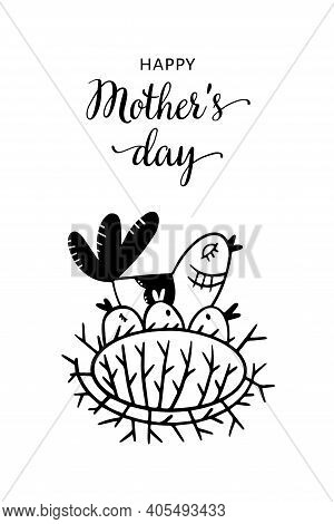 Illustration Greeting Card For Mothers Day In Doodle Style. Mom Is A Bird And Chicks. Congratulatory