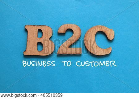 B2c Business To Customer, Text Words Typography Written On Blue Background, Life And Business Motiva