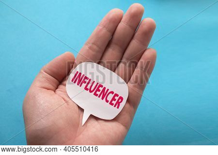 Influencer, Text Words Typography Written On Paper, Shown In Someone Hand,  Life And Business Motiva