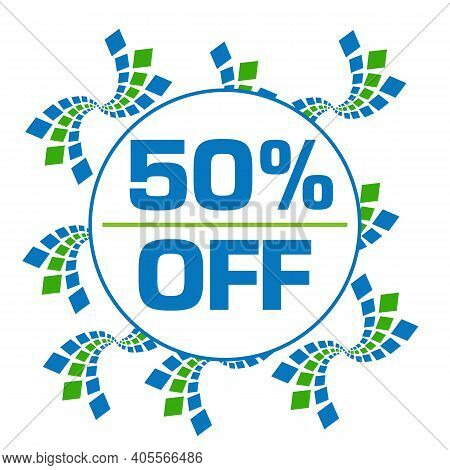 Fifty Percent Off Text Written Over Green Blue Background.
