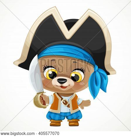 Cute Cartoon Baby Bear Dressed In Pirate Costume With A Saber Isolated On A White Background