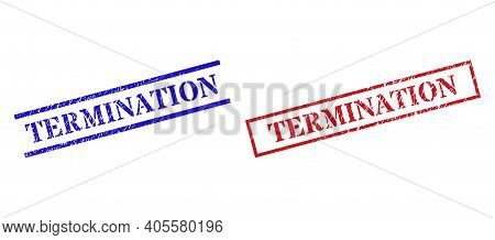 Grunge Termination Rubber Stamps In Red And Blue Colors. Seals Have Rubber Style. Vector Rubber Imit