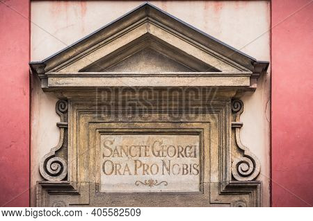 Latin Inscription 'sancte Georgi Ora Pro Nobis' - 'saint George Pray For Us' Above The Entrance To S