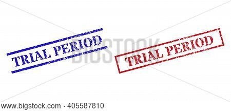 Grunge Trial Period Stamp Seals In Red And Blue Colors. Seals Have Rubber Texture. Vector Rubber Imi
