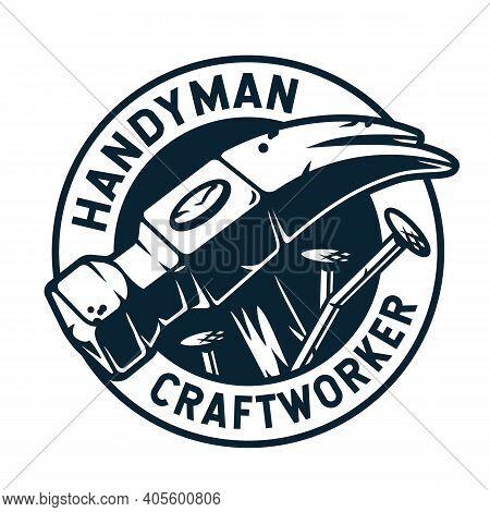 Carpentry Crafts Or Hammer For Handyman Workshop