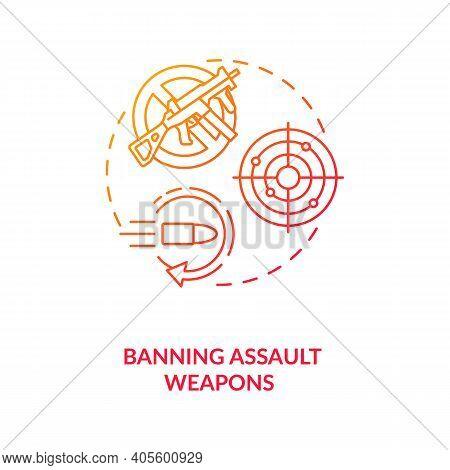 Ban Assault Weapons Red Gradient Concept Icon. Firearm Regulation For Caution. Violent Crime Prevent