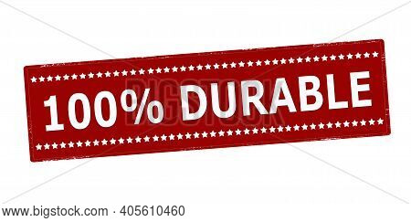 Rubber Stamp With Text One Hundred Percent Durable Inside, Vector Illustration