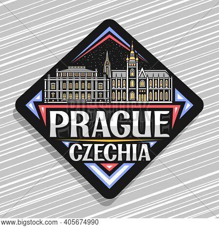 Vector Logo For Prague, Black Rhombus Road Sign With Outline Illustration Of Medieval Prague City Sc