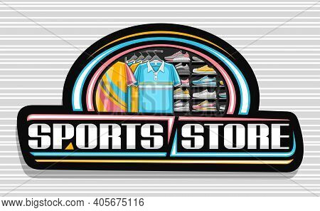 Vector Logo For Sports Store, Black Decorative Sign Board With Illustration Of Modern Sporting Shoes