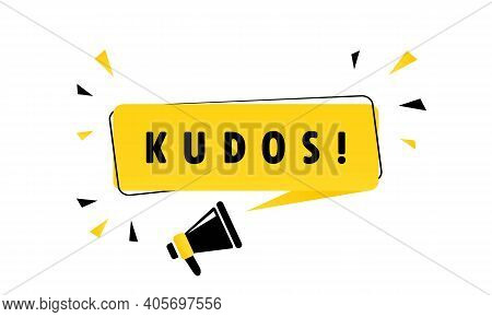 Megaphone With Kudos Speech Bubble Banner. Loudspeaker. Can Be Used For Business, Marketing And Adve