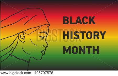 Black History Month - African-american History Month - Background Design For Celebration And Recogni