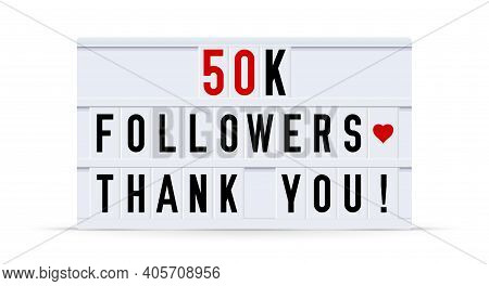 50000 Followers, Thank You. Text Displayed On A Vintage Letter Board Light Box. Vector Illustration.