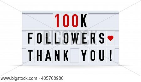 100k Followers, Thank You. Text Displayed On A Vintage Letter Board Light Box. Vector Illustration.