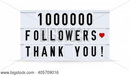 1000000 Followers, Thank You. Text Displayed On A Vintage Letter Board Light Box. Vector Illustratio