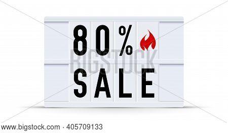 80 Percent Sale. Text Displayed On A Vintage Letter Board Light Box. Vector Illustration.