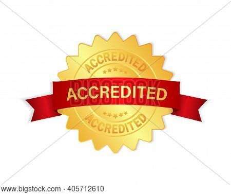 Accredited 3d Gold Badge With Red Ribbon Sign, Label Isolated On White Background.