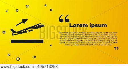 Black Plane Takeoff Icon Isolated On Yellow Background. Airplane Transport Symbol. Vector