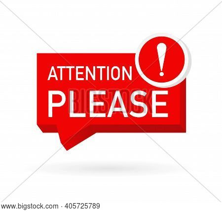 Red Attention Please. Flat Icon With Red Attention Please For Banner Design. Vector Illustration.