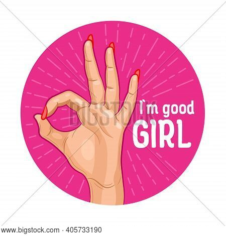 Ok Hand Sign Isolated On Pink Background With Inscription. Hand With Woman Ok Gesture. Vector Illust