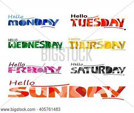 Weekdays Names Set. Artistic Lettering. Graphic Design Typography Element. Hand Written Postcard. Cu