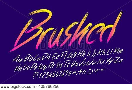 Brushed Alphabet Font. Brush Stroke Vivid Letters, Numbers And Symbols. Uppercase And Lowercase. Han