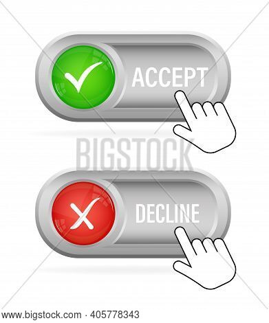 Green And Red Accept Decline Button. Abstract Web Template With Red Accept Decline On White Backgrou